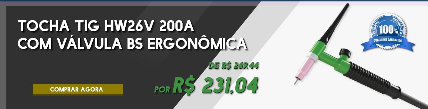 Promoção! Tocha TIG HW26V 200A Com Válvula BS Ergonômica só R$ 263,32